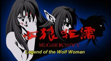 Legend of the Wolf Woman / 女狼狂濡